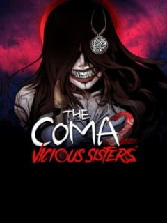 Cover The Coma 2: Vicious Sisters
