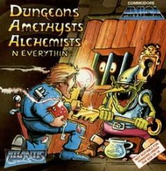 Cover Dungeons, Amethysts, Alchemists 'N' Everythin'