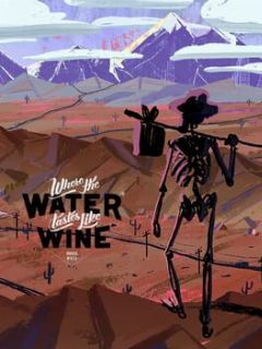 Cover Where the Water Tastes Like Wine