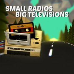 Cover Small Radios Big Televisions