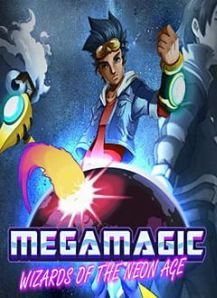 Cover Megamagic: Wizards of the Neon Age