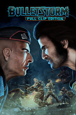 Cover Bulletstorm: Full Clip Edition
