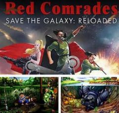 Cover Red Comrades Save the Galaxy: Reloaded
