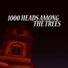 Cover 1000 Heads Among the Trees