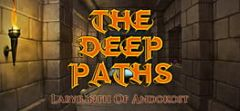 Cover The Deep Paths: Labyrinth Of Andokost