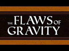 Cover The Flaws of Gravity