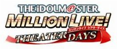 Cover THE iDOLM@STER Million Live!: Theater Days