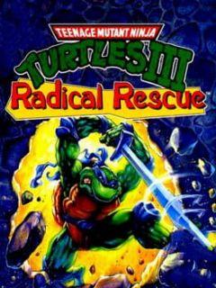 Cover Teenage Mutant Ninja Turtles III: Radical Rescue