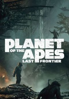Cover Planet of the Apes: Last Frontier