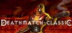 Cover Deathmatch Classic